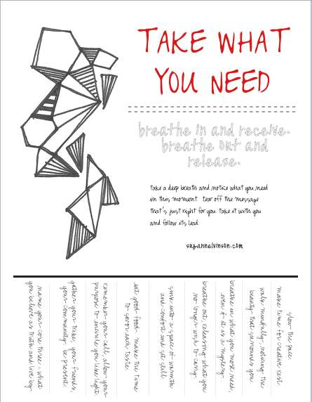 picture relating to Take What You Need Printable known as acquire what oneself want. a absolutely free printable. suzanne l. vinson